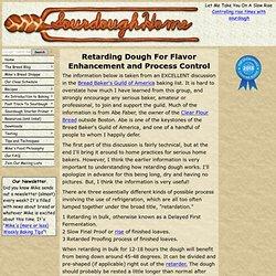 Retarding Dough For Flavor Enhancement and Process Control