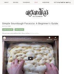 Simple Sourdough Focaccia Bread Recipe