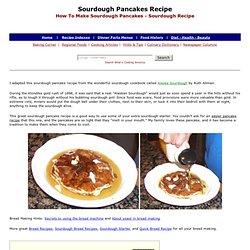 Best Sourdough Pancakes Recipe, How To Make Sourdough Pancakes, Pancake Recipes, Sourdough Recipes