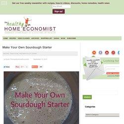 Make Your Own Sourdough Starter