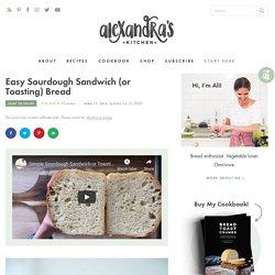 Simple Sourdough Toasting or Sandwich Bread