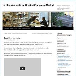 Le blog des profs de l'Institut Français à Madrid