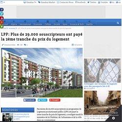LPP: Plus de 29.000 souscripteurs ont payé la 2ème tranche du prix du logement