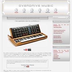 OVERDRIVE MUSIC - La synthèse soustractive - Le synthétiseur analogique