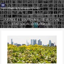 Justice et soutenabilité. Vers un Etat social-écologique - CEDD - Eloi Laurent
