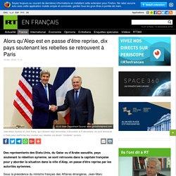 Alors qu'Alep est en passe d'être reprise, dix pays soutenant les rebelles se retrouvent à Paris