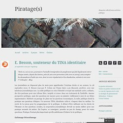 E. Besson, souteneur du TINA identitaire