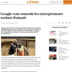 Google veut soutenir les entrepreneurs sociaux français