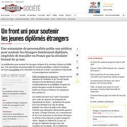 Un front uni pour soutenir lesjeunes diplômés étrangers