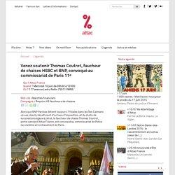 Venez soutenir Thomas Coutrot, faucheur de chaises HSBC et BNP, convoqué au commissariat de Paris 11e