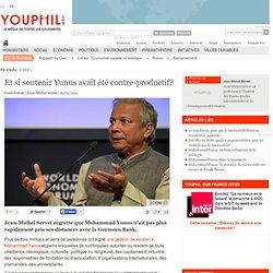 Et si soutenir Yunus avait été contre-productif?