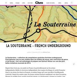 La Souterraine – French Underground