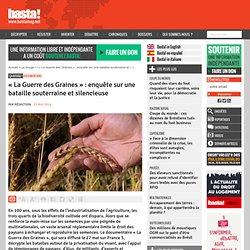 « La Guerre des Graines » : enquête sur une bataille souterraine et silencieuse
