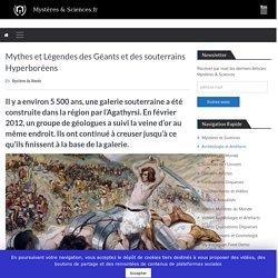 Mythes et Légendes des Géants et des souterrains Hyperboréens