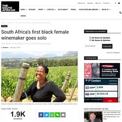 South Africa's first black female winemaker goes solo