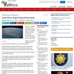 South Africa: nSight1 Blasts Off Into Space
