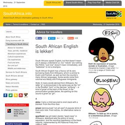 South African English is lekker!
