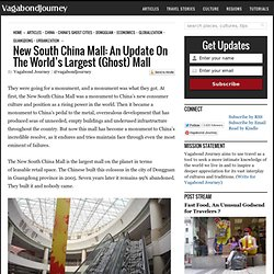 New South China Mall: An Update On The World's Largest (Ghost) Mall