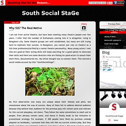 South Social Stage: Why SSS? The Real Motive