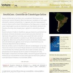 SouthCom : Contrôle de l'Amérique latine