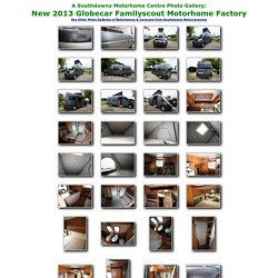 New 2013 Globecar Familyscout Motorhome Factory Photo Gallery