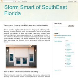 Secure your Property from Hurricanes with Shutter Models