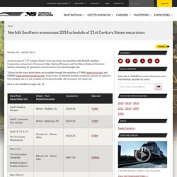Norfolk Southern announces 2014 schedule of 21st Century Steam excursions