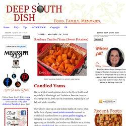 Southern Candied Yams (Sweet Potatoes)