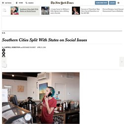 Southern Cities Split With States on Social Issues