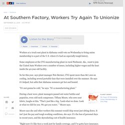 At Southern Factory, Workers Try Again To Unionize