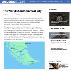The World's Southernmost City