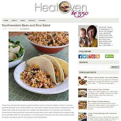 Southwestern Bean and Rice Salad ~ Heat Oven to 350
