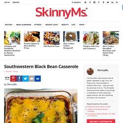 Southwestern Black Bean Casserole