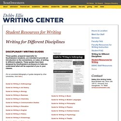 Southwestern: Writing Center: Student Resources for Writing: Writing for Different Disciplines