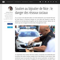 Soutien au bijoutier de Nice : le danger des réseaux sociaux
