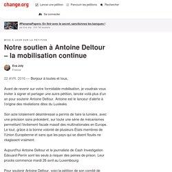 Notre soutien à Antoine Deltour – la mobilisation continue
