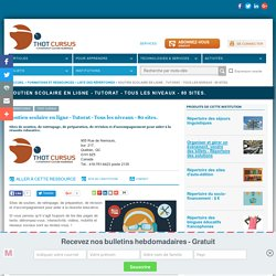 Soutien scolaire en ligne - Tutorat - Tous les niveaux - 80 sites.