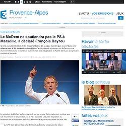 Le MoDem ne soutiendra pas le PS à Marseille, a déclaré François Bayrou