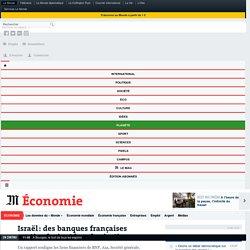 Israël: des banques françaises soutiendraient la colonisation