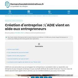 L'ADIE soutient la création d'entreprise