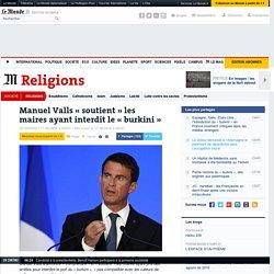 Manuel Valls «soutient» les maires ayant interdit le «burkini»