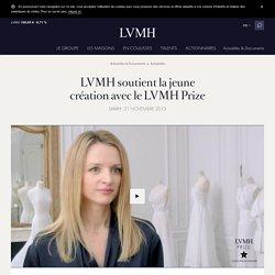 LVMH soutient la jeune création avec le LVMH Prize - LVMH
