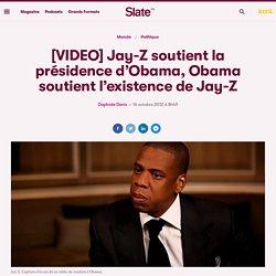 [VIDEO] Jay-Z soutient la présidence d'Obama, Obama soutient l'existence de Jay-Z