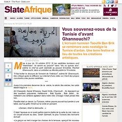 Vous souvenez-vous de la Tunisie d'avant Ghannouchi?