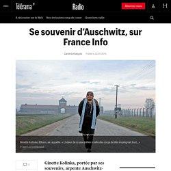 Se souvenir d'Auschwitz, sur France Info