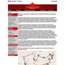 La route du souvenir canadien 1914-1918 en Flandre: le Saillant d'Ypres