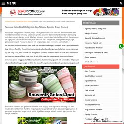 Souvenir Gelas Lipat Collapsible Cup Silicone Tumbler Travel Promosi
