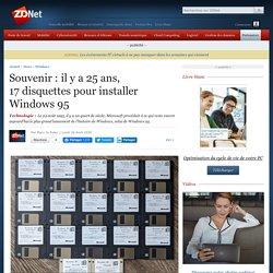 Souvenir: il y a 25ans, 17disquettes pour installer Windows95