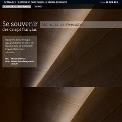 Se souvenir des camps français : le mémorial de Rivesaltes