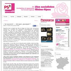 «Se souvenir» : de quoi, pourquoi ? « Blog PS Rhône-Alpes
